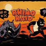 Rhino Raid
